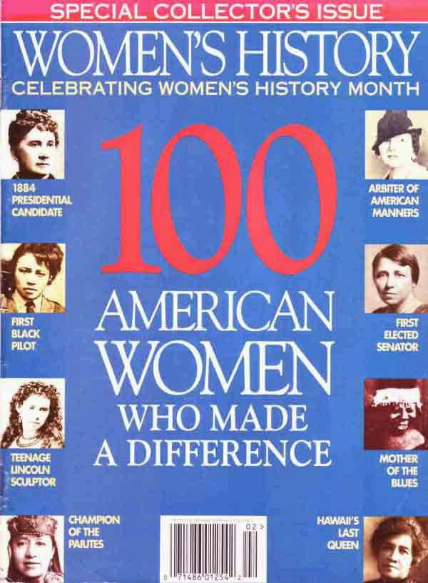 Women's History: 100 American Women Who Made a Difference (Cowles History Group, 1995)