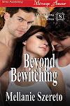 Beyond Bewitching
