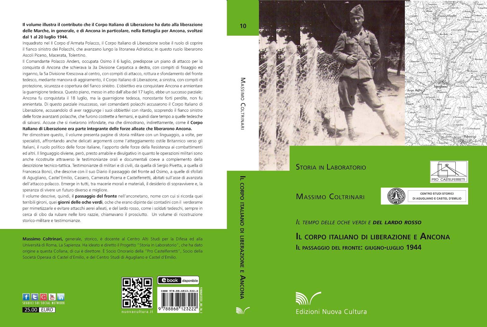 Il Corpo Italiano di Liberazione ed Ancona. Il tempo delle oche verdi e del lardo rosso. 1944