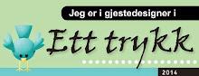 Gästdesigner för Ett Trykk 2014