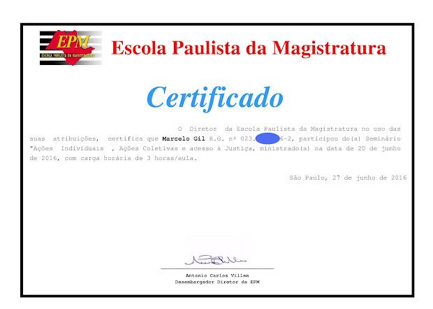 CERTIFICADO DE PARTICIPAÇÃO DO CICLO DE PALESTRAS DA ESCOLA PAULISTA DE MAGISTRATURA / 2016