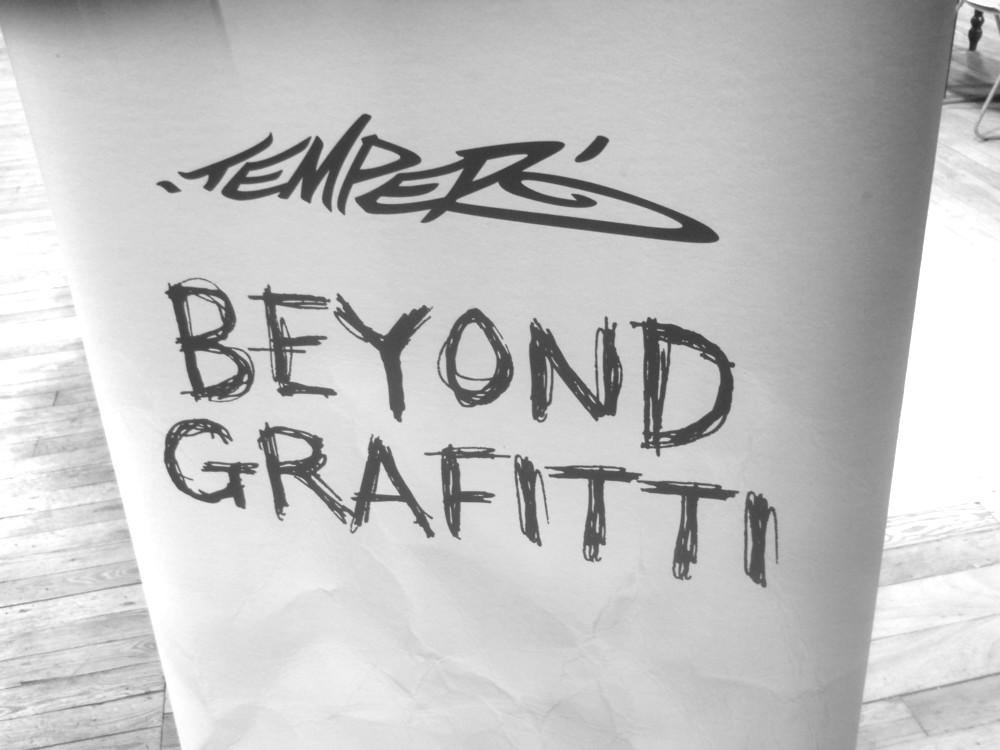 Review temper beyond graffiti @ leaf bold street
