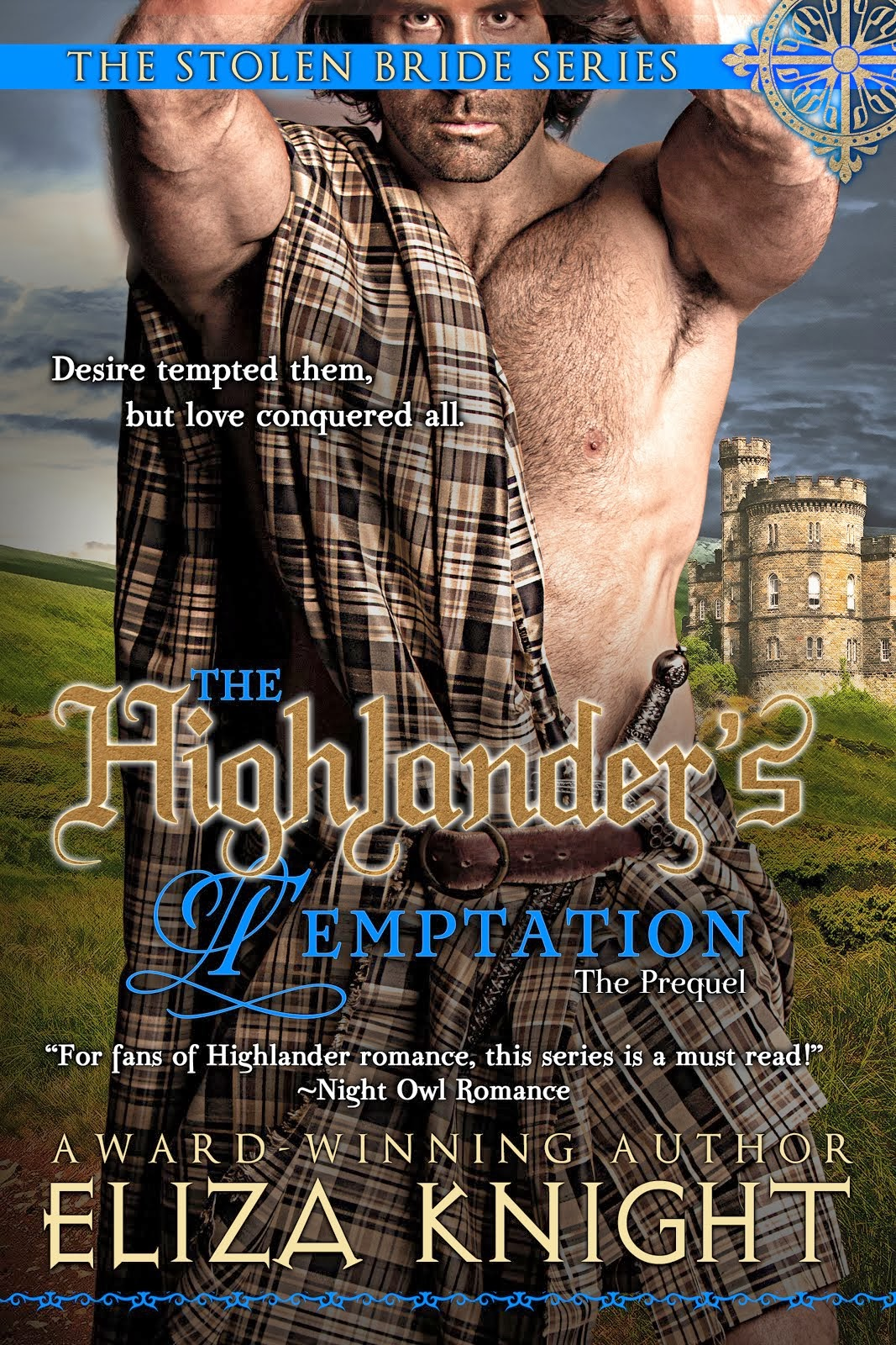 NEW RELEASES! The Highlander's Temptation