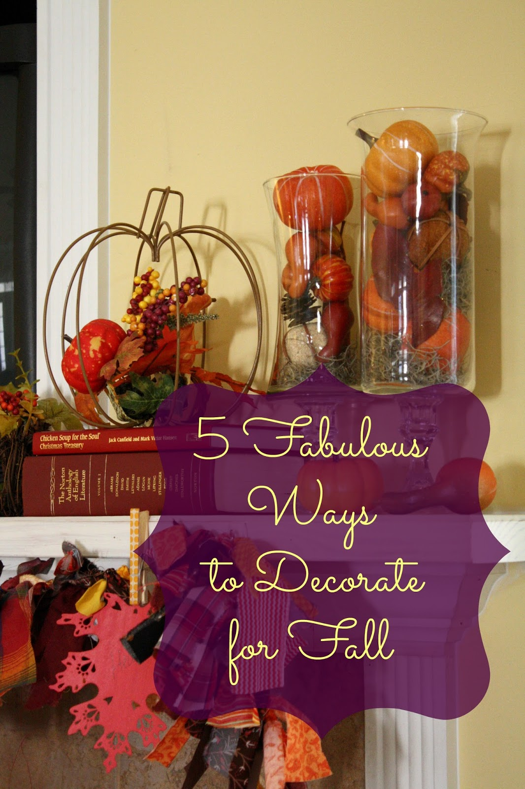 Southern Scraps 5 Ways To Decorate For Fall