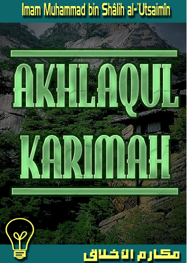 Akhlaqul Karimah (Budi Pekerti Yang Mulia)