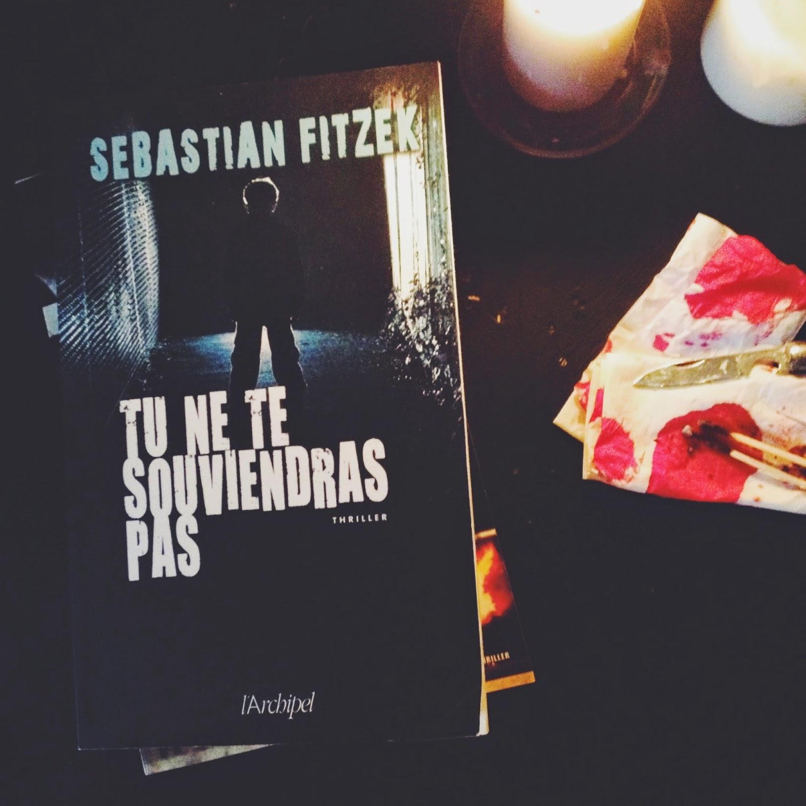 Tu ne te souviendras pas Sebastian Fitzek