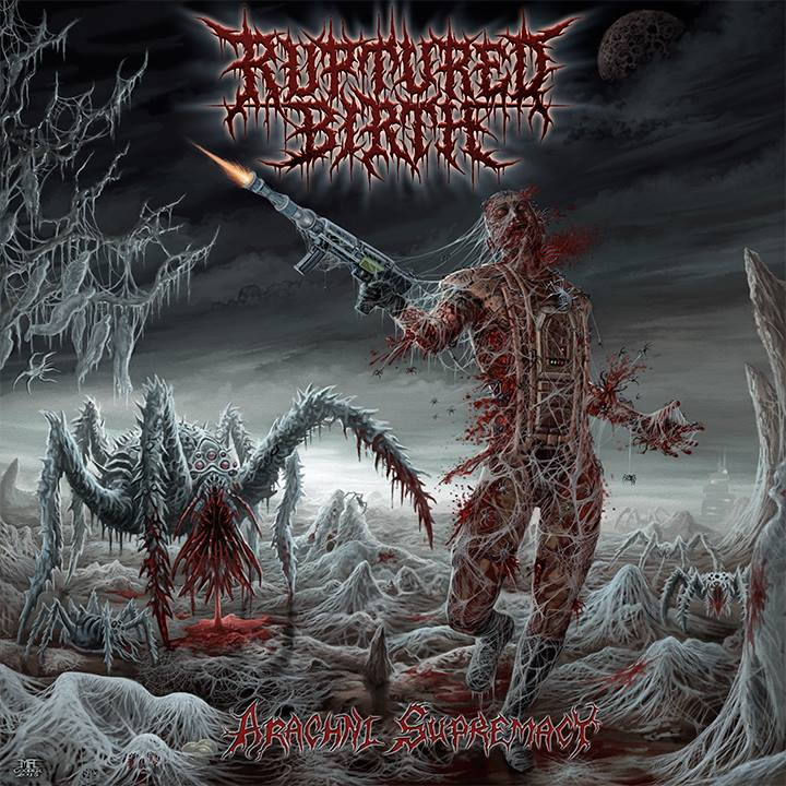 Ruptured Birth - Arachni Supremacy (2015)
