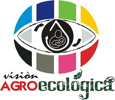 VISIÓN AGROECOLÓGICA