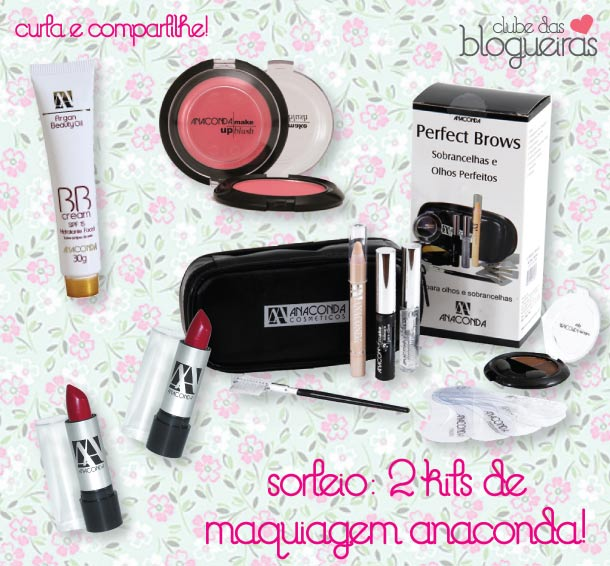 Sorteio do Clube das Blogueiras: 2 kits de maquiagem Anaconda!