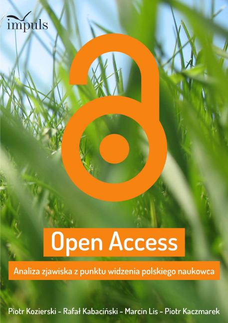 """Okładka książki """"Open Access. Analiza zjawiska z punktu widzenia polskiego naukowca"""""""