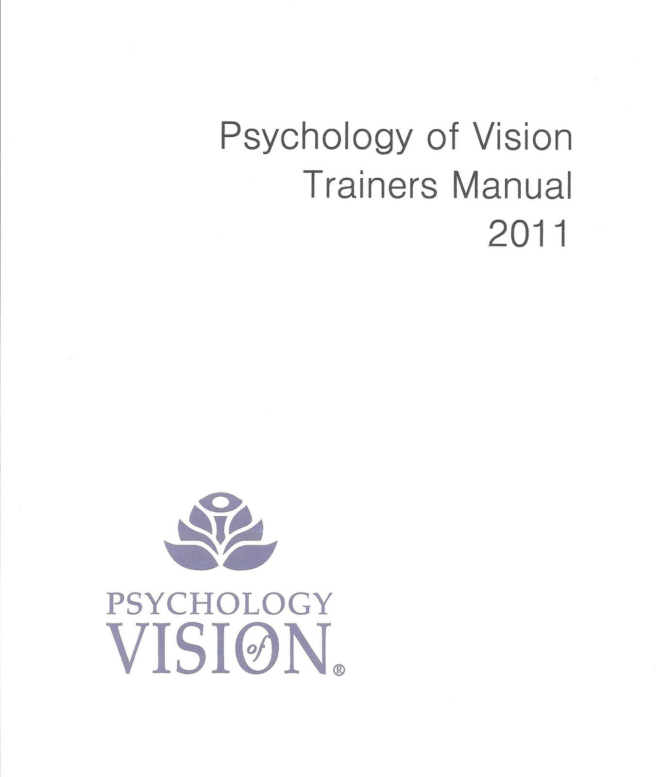 Documents about spezzano and associates ltd psychology of vision psychology of vision trainers manual 2011 fandeluxe Choice Image