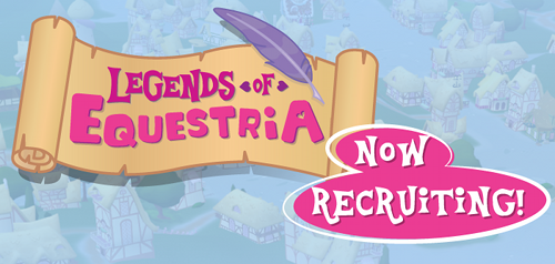 Legends of Equestria: now hiring!