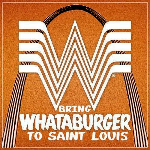 Bring Whataburger to Saint Louis