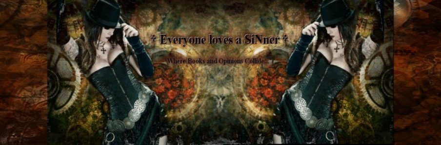 † Everyone loves a SiNner †