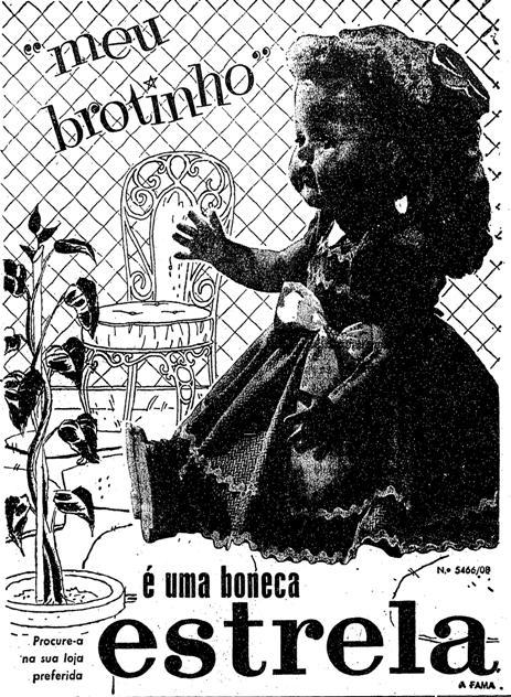 Propaganda da boneca 'Meu Brotinho' da Estrela veiculada em 1954.