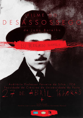 'Filme do Desassossego' na Faculdade de Ciências da Universidade do Porto, 27 de abril, 16 horas