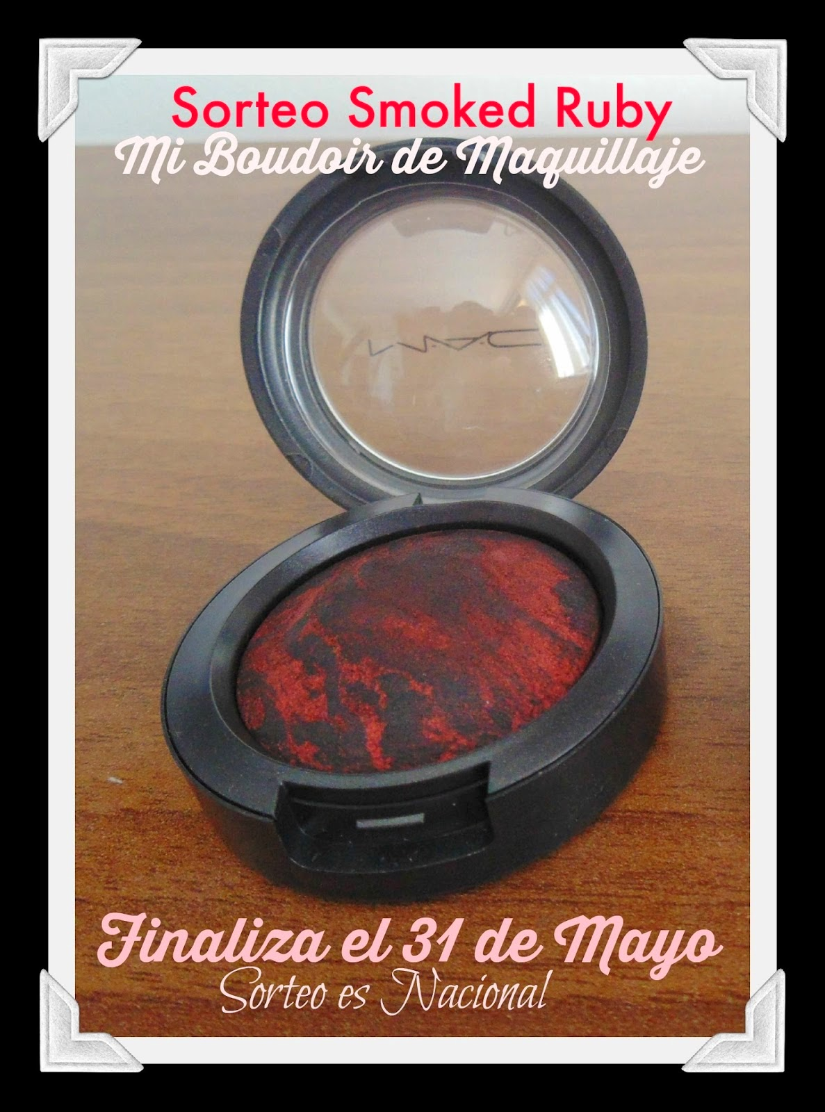 Sorteo Smoked Ruby