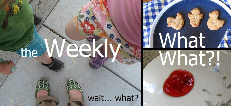 The Weekly What-What?!