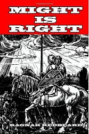 Might Is Right by Ragnar RedBeard (Hard Cover)