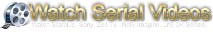 Star Plus Serial Videos | Watch all Episodes