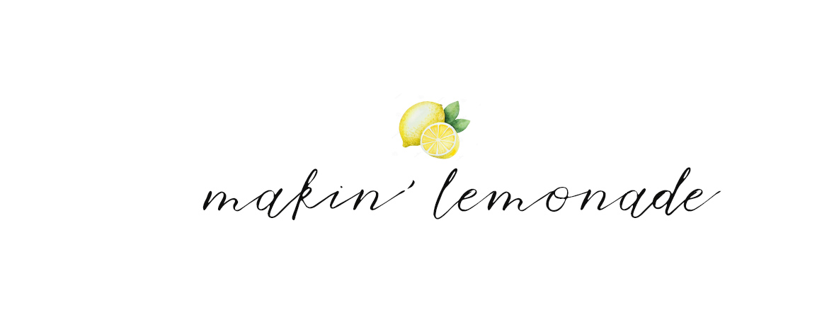 makin' lemonade