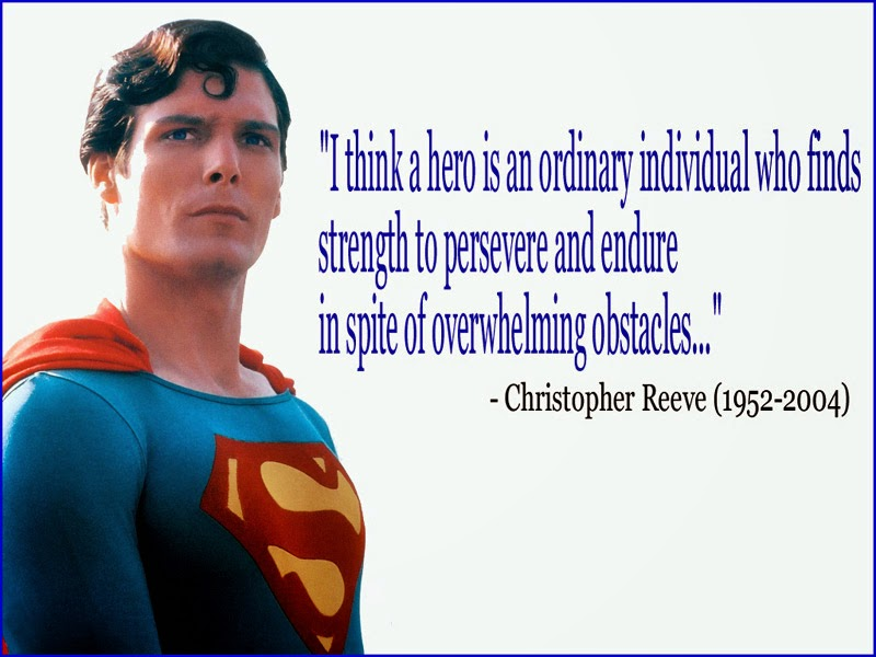 Superman, hero, Christopher Reeve, courage, encouragement, positive, hope