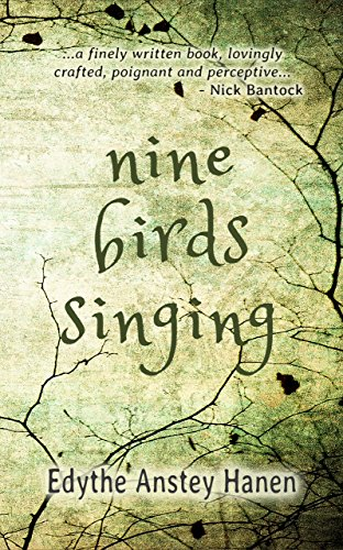 HF Virtual Book Tours (6th JUNE): Nine Birds Singing ​by Edythe Anstey Hanen