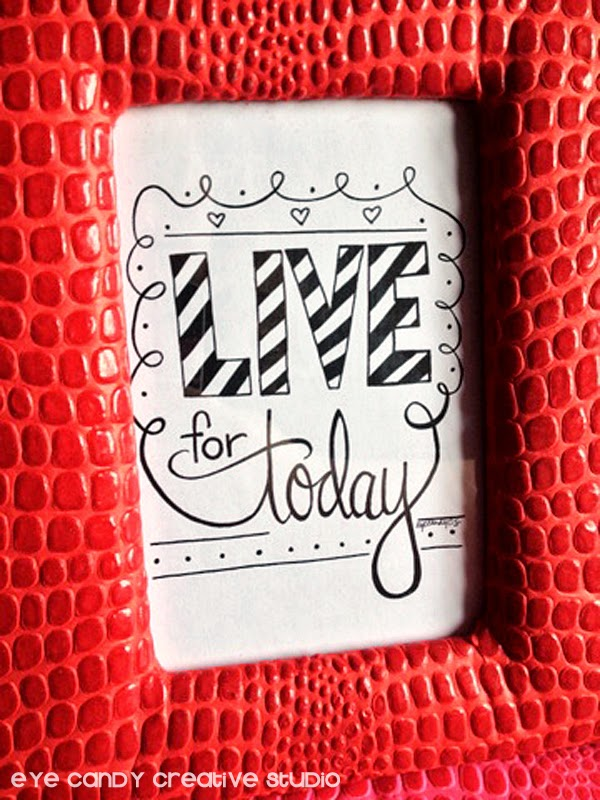 hand lettered art print in red IKEA frame, LIVE for today, red frame, stripes, fonts