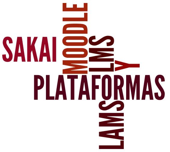 Plataformas LMS Sakai, Moodle y LAMS