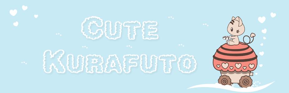 Cute Kurafuto