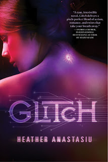 Teaser Tuesday – #7: Glitch by Heather Anastasiu