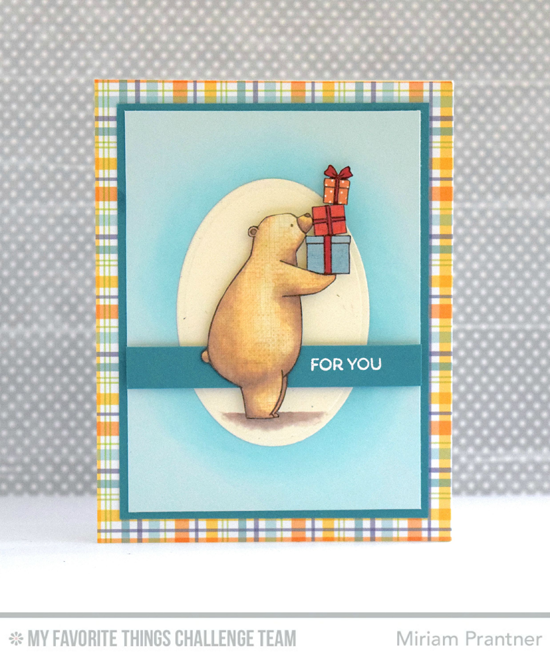 Presents for You Card by Miriam Prantner featuring the Birdie Brown Birthday Bears stamp set and Oval STAX Set 2 Die-namics #mftstamps