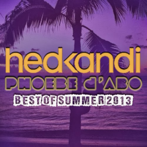 Hed Kandi Resident Best Of Summer 2013
