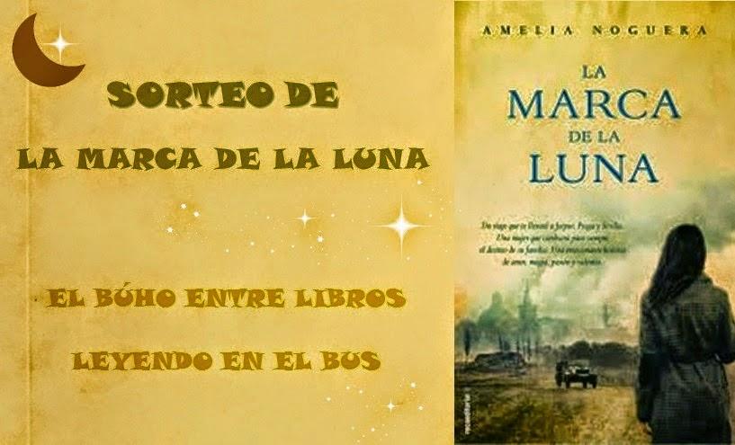 http://elbuhoentrelibros.blogspot.com.es/2014/09/sorteo-la-marca-de-la-luna-de-amelia.html