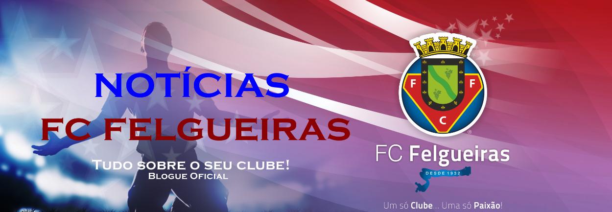Notícias FC Felgueiras