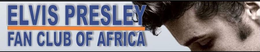 Elvis Presley Fan Club of Africa
