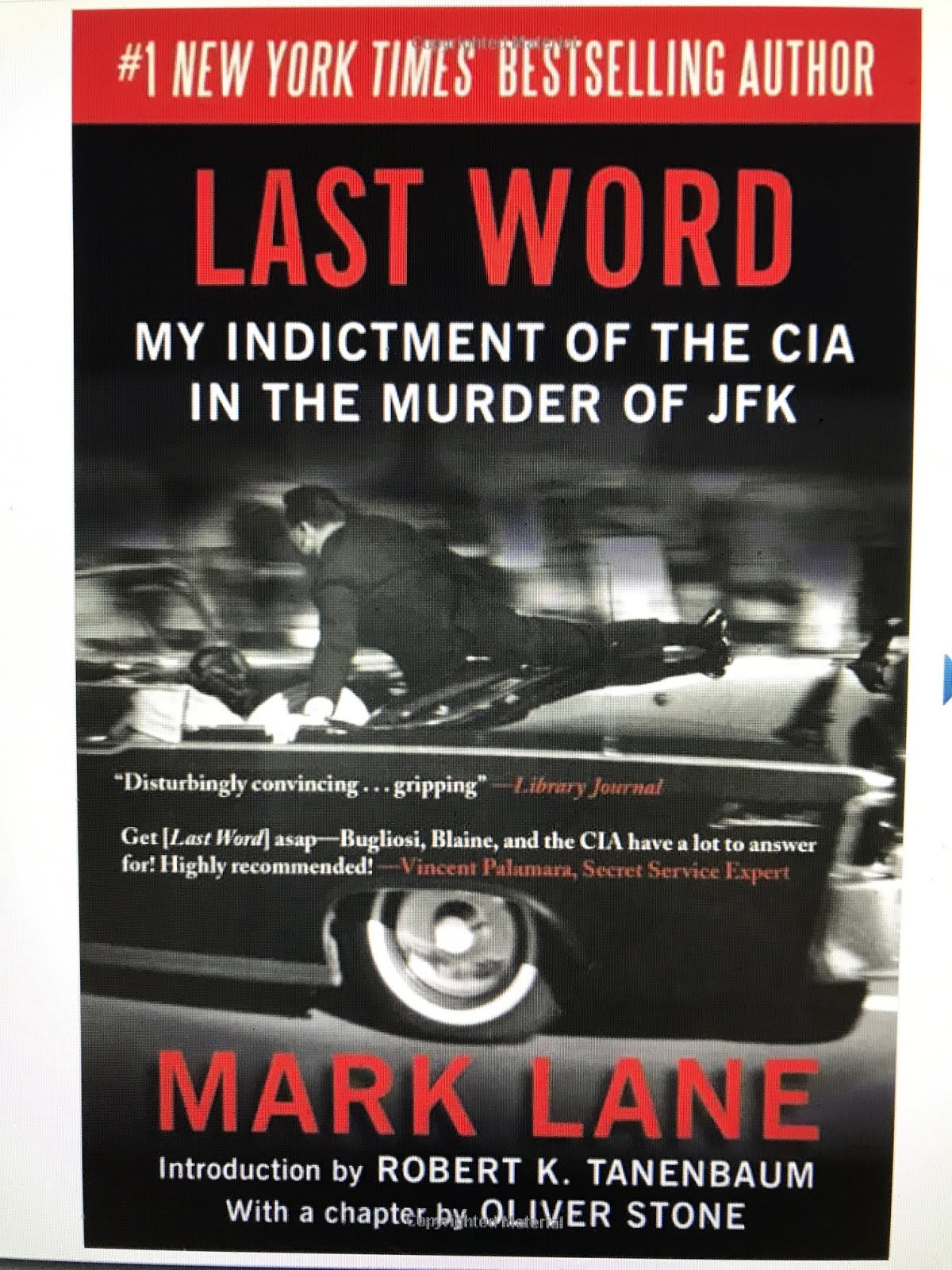 DEBUNKS BUGLIOSI, BLAINE & THE CIA!