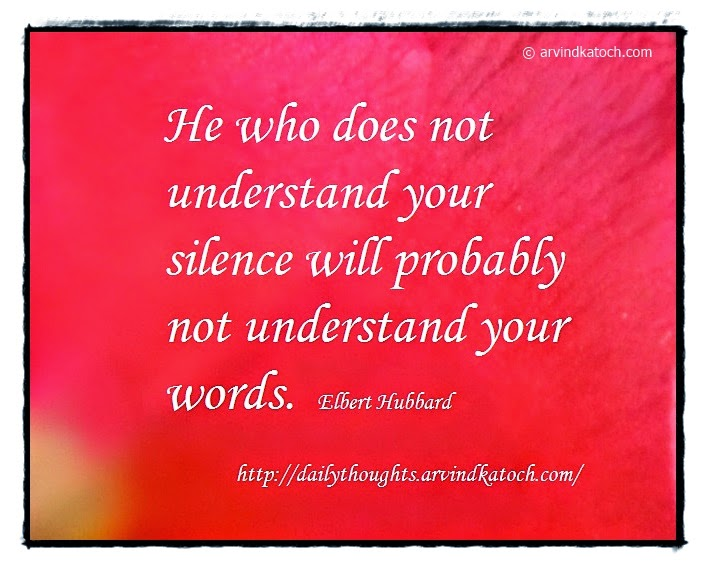 Daily, Thought, Quote, Understand, silence, words,