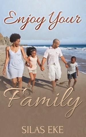 Enjoy your family