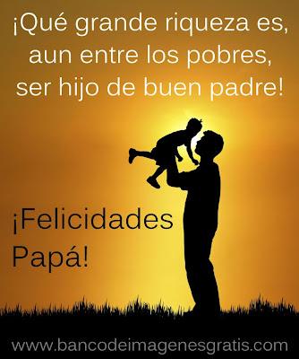 Imágenes con mensajes para el Día del Padre