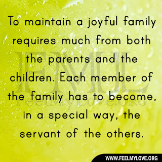 To maintain a joyful family requires