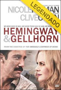 Hemingway e Gellhorn – Legendado