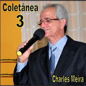 "Capa do CD ""Coletânea 3"" do cantor Charles Meira"