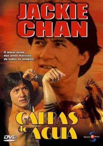 Assistir Jackie Chan – Garras de Aguia Dublado
