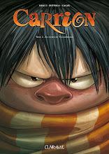 Francia, ottobre 2011. Carrion - Tomo 2: Les héros de Thunderland [fumetto/bande dessinee]