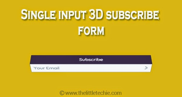 Single input 3D subscribe form