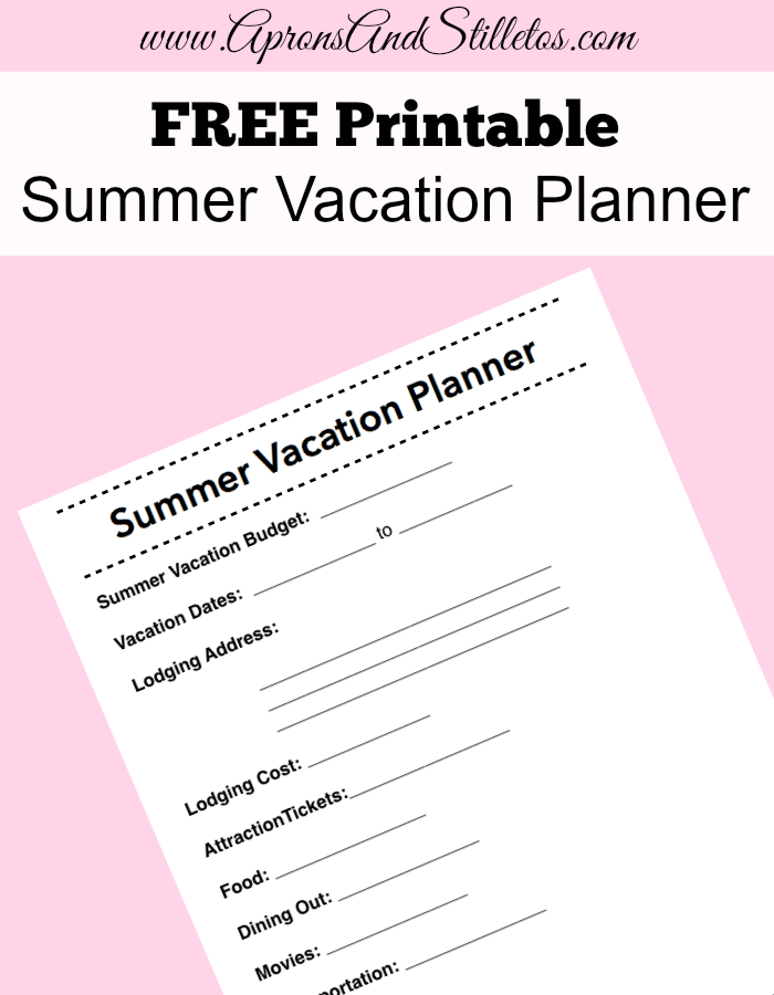 Aprons and Stilletos: FREE Printable Summer Vacation Planner