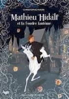 http://www.gallimard-jeunesse.fr/Catalogue/GALLIMARD-JEUNESSE/Grand-format-litterature/Romans-Junior/Mathieu-Hidalf-et-la-Foudre-fantome
