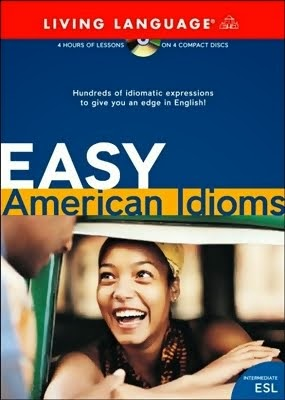 Living Language - Easy American Idioms