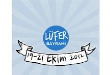 19-21 EKİM 2012 LÜFER BAYRAMI